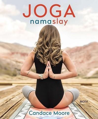 Joga Namaslay (Candace Moore)